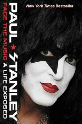 Face the Music A Life Exposed by Paul Stanley 9780062114051 | Brand New