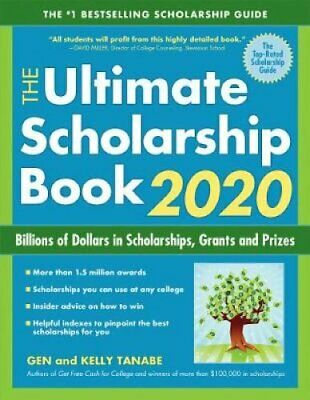 The Ultimate Scholarship Book 2020 Billions of Dollars in Schol... 9781617601477
