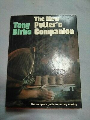 The New Potter's Companion - Guide to Pottery Making HARDBACK by Tony Birks 1982
