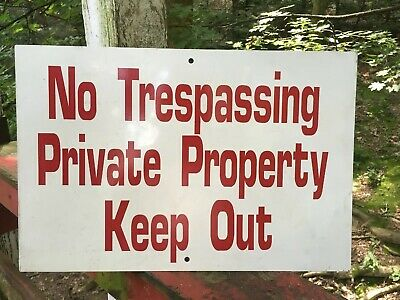 Private Property No Trespassing Keep Out Aluminum Metal Sign 12x18