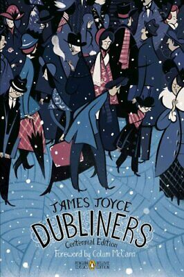 Dubliners Penguin Classics Deluxe Edition by James Joyce 9780143107453