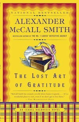 Isabel Dalhousie: The Lost Art of Gratitude 6 by Alexander McCall Smith...