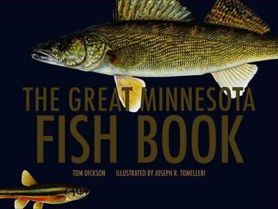 The Great Minnesota Fish Book by Tom Dickson 9780816651351 | Brand New