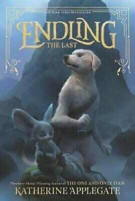 Endling #1: The Last by Katherine Applegate 9780062335548 | Brand New