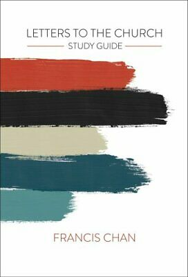 Letters to the Church: Study Guide by Francis Chan 9780830775828 | Brand New