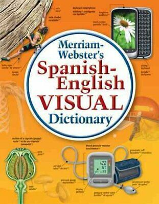 Spanish-English Visual Dictionary by Merriam-Webster 9780877792925 | Brand New
