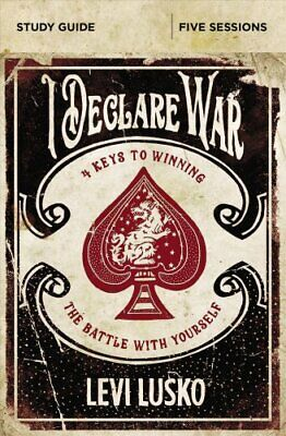 I Declare War Study Guide Four Keys to Winning the Battle with ... 9780310094876