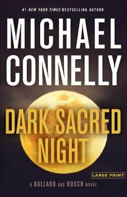 Dark Sacred Night by Michael Connelly 9780316526722 | Brand New