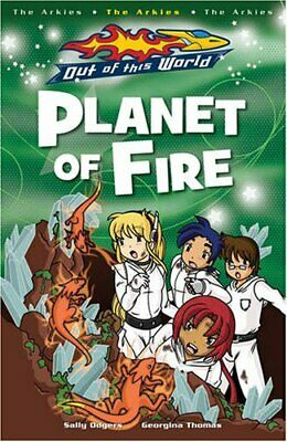 Planet Of Fire (Out of this World),Sally Odgers, Georgina Thomas