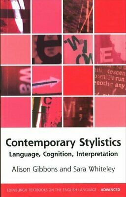 Contemporary Stylistics Language, Cognition, Interpretation 9780748682775