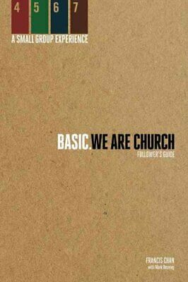 Basic We are Church - Followers Guide by Francis Chan 9780781403856 | Brand New
