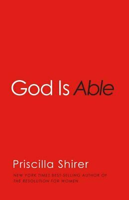 God is Able by Priscilla Shirer 9781433681912   Brand New   Free US Shipping