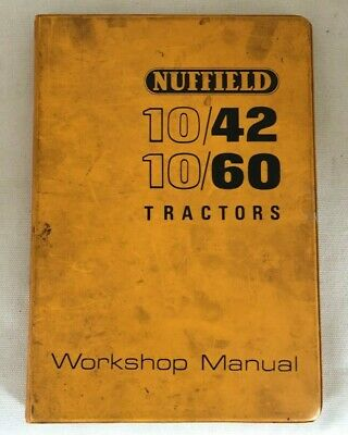 Nuffield tractor workshop manual, 10/42, 10/60