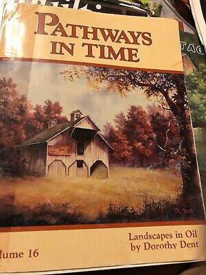 Pathways In Time V16 Dorothy Dent 1993 Oil Landscapes Tole Paint Pattern Book