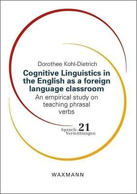 Cognitive Linguistics in the English as a foreign language classroom PORTOFREI