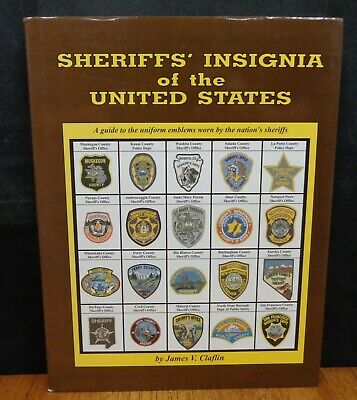 Sheriffs' Insignia Of The United States: A Guide To The Uniform Emblems