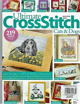 "New Issue~""Ultimate Cross Stitch-Cats & Dogs""~Vol #21 2019~219 Great Pet Charts!"