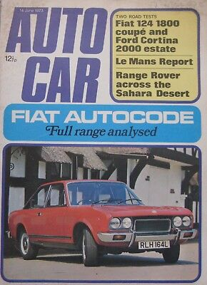 Autocar magazine 14/6/1973 featuring Fiat, Range Rover, Le Mans, Ford road test