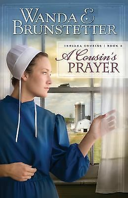 A Cousin's Prayer Bk. 2 by Wanda E. Brunstetter (2009, Paperback)
