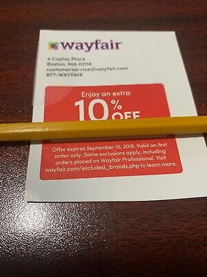 Wayfair 10% off entire order COUPON expire 9/15/19 Valid On First Order Only