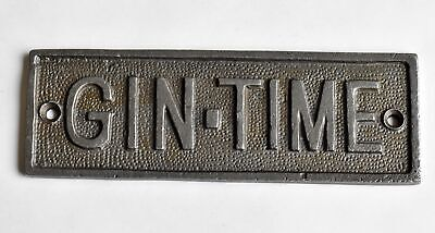 Fantastic cast iron GIN TIME sign plaque