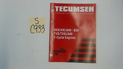 Tecumseh OEM 694988 Technician's Handbook for HSK/HXL840-850 2-Cycle
