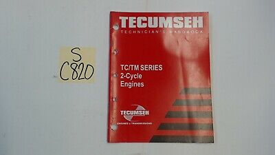 Tecumseh OEM 694782 Technician's Handbook for TC/TM Series 2-Cycle