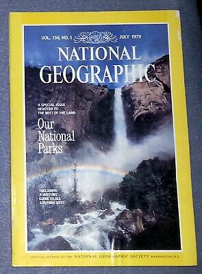 National Geographic Magazine - July 1979 Vol 156 No 1 Our National Parks
