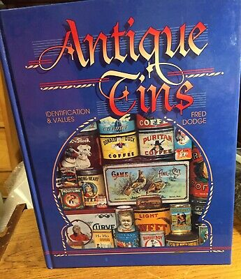 Antique Tins Identification Price Guide Fred Dodge Hard Cover