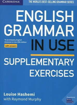 English Grammar in Use Supplementary Exercises Book with Answers [Hashemi Louise