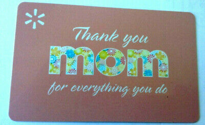"""WALMART GIFT CARD """"THANK YOU MOM FOR EVERYTHING YOU DO"""" Mother's Day No Value"""