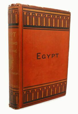 F. Barham Zincke EGYPT OF THE PHARAOHS AND OF THE KEDIVE 1st Edition 1st Printin
