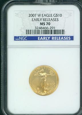 2007-W BURNISHED $10 GOLD EAGLE AGE 1/4 Oz. NGC MS70 EARLY RELEASES ER