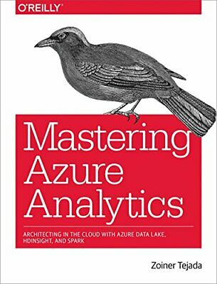 Mastering Azure Analytics: Architecting in the Cloud with Azure Data Lake, HDIns