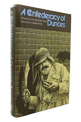 John Kennedy Toole A CONFEDERACY OF DUNCES 1st Edition 7th Printing