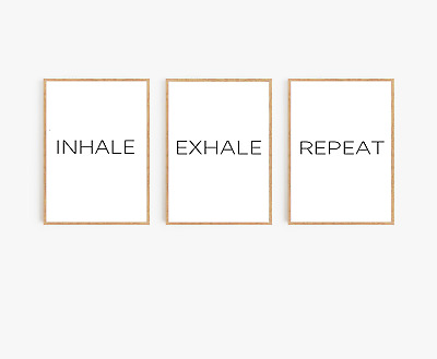 Home wall art Set of 3 typography prints - inhale exhale repeat - home gifts A4