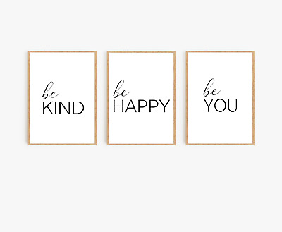 Home wall art Set of 3 typography prints - Be kind be happy be you - home gifts