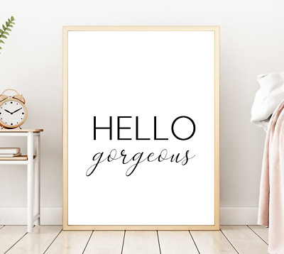 Hello gorgeous Print Couple Love Bedroom Home Quote Gift A4