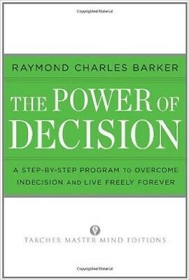 Raymond Barker – The Power of Decision Contents: PDF