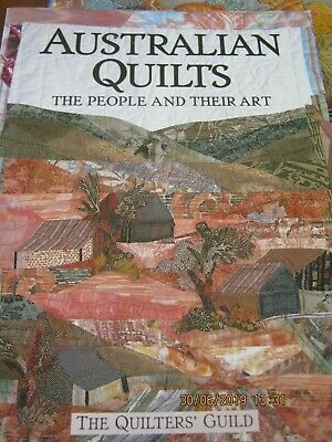 Australian Quilts The People + Their Art By The Quilters Quild + Suitcase Quilts