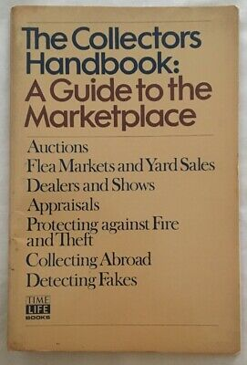 The Collectors Handbook:  A Guide to the Marketplace 1978 Time Life Books