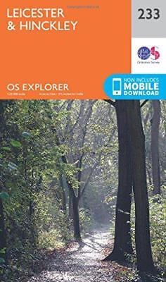 OS Explorer Map (233) Leicester and Hinckley by Ordnance Survey, NEW Book, FREE