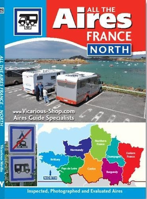 All the Aires France North 2015, Vicarious Media, Good Condition Book, ISBN 9781