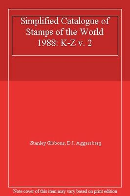 Simplified Catalogue of Stamps of the World 1988: K-Z v. 2,Stanley Gibbons, D.J