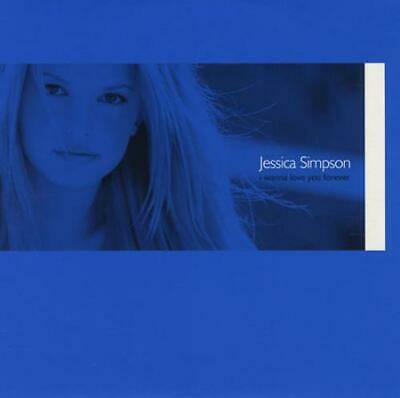"Jessica Simpson CD single (CD5 / 5"") I Wanna Love You Forever UK promo"