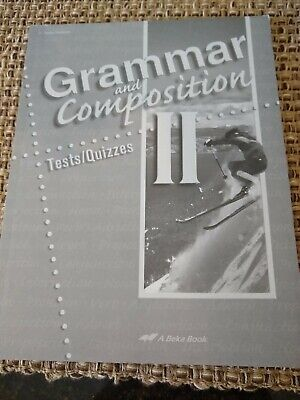 NEW Abeka Grammar and Composition ii Tests and Quizzes, fourth edition