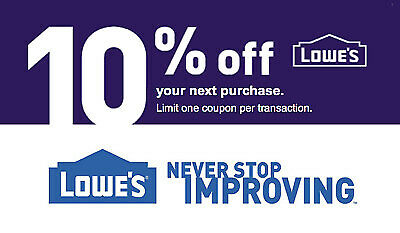 ONE 1X Lowes 10% OFF Coupons-InStore Online-EPIC Delivery +Guaranteed