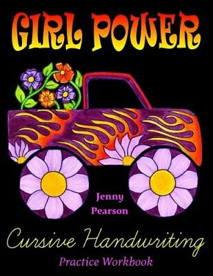 Girl Power Cursive Handwriting Practice Workbook by Pearson, Jenny