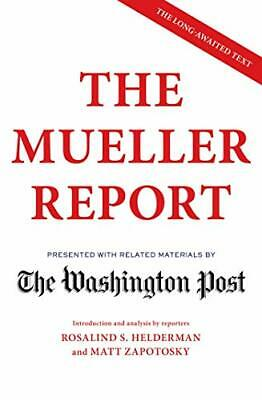 The Mueller Report: Presented with related materials by The Washington Post b…