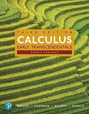 Calculus, Single Variable Early Transcendentals, US 3rd ed. by Briggs et al.